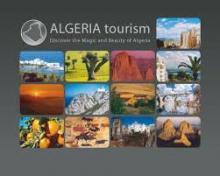L'année 2017 : booster le tourisme algérien