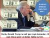 Le dollar : le dérangeur Trump ne sait pas qui fait quoi.